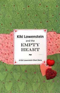 Kiki Lowenstein and the Empty Heart