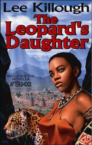 The Leopard's Daughter by Lee Killough