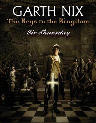 Sir Thursday (Keys to the Kingdom, #4)