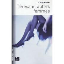 Térésa et autres femmes: récits