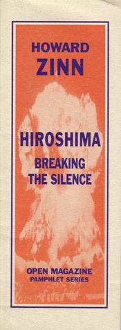 Hiroshima: Breaking the Silence