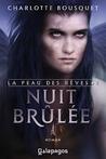 Nuit brûlée by Charlotte Bousquet