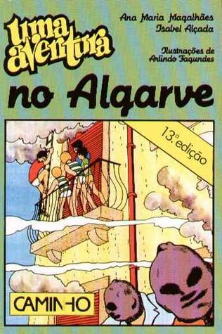 Uma Aventura no Algarve by Ana Maria Magalhães