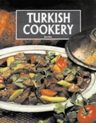 Turkish Cookery by İnci Kut