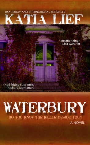 Waterbury by Katia Lief