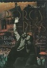 The Life And Times Of Porgy And Bess: The Story of an American Classic
