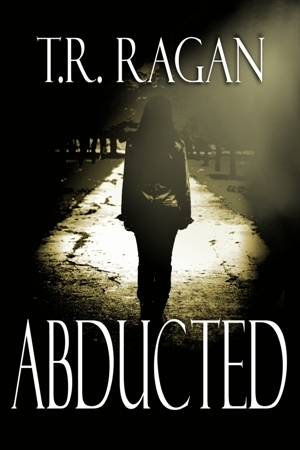 Abducted by T.R. Ragan