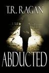 Abducted (Lizzy Gardner #1)
