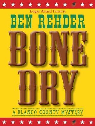 Bone Dry (A Blanco County Mystery #2)