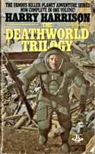 Deathworld Trilogy by Harry Harrison
