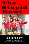 The Stupid Bowl