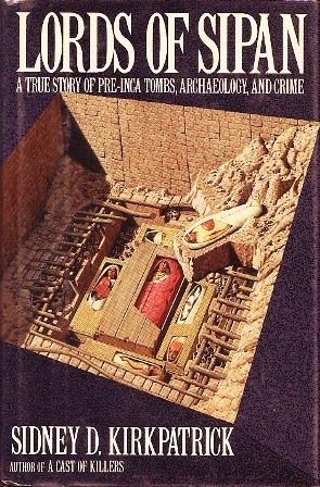 lords-of-sipan-a-tale-of-pre-inca-tombs-archaeology-and-crime