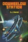 Downbelow Station by C.J. Cherryh