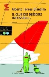 Il club dei desideri impossibili
