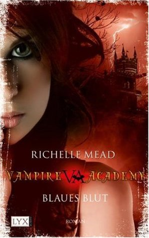 Blaues Blut by Richelle Mead