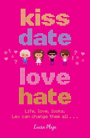 Kiss, Date, Love, Hate by Luisa Plaja