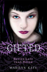 Better Late Than Never (Gifted, #2)