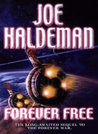 Forever Free (The Forever War, #3)