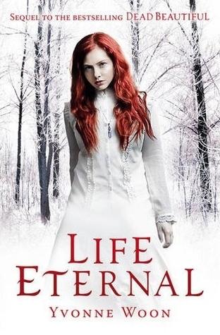 Life Eternal(Dead Beautiful 2)