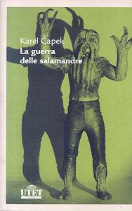 La guerra delle salamandre by Karel Čapek