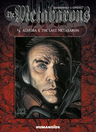 The Metabarons #4: Aghora & the Last Metabaron
