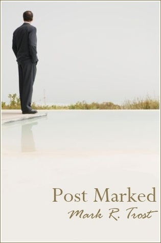 Post Marked by Mark R. Trost
