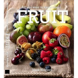 All You Want to Know About.... Fruit