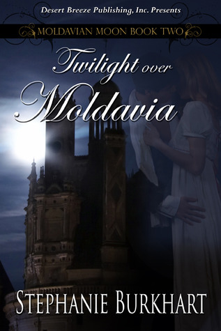 Twilight Over Moldavia (Moldavian Moon, #2)