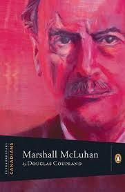 Extraordinary Canadians Marshall Mcluhan