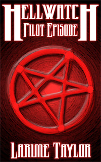 Hellwatch: Pilot Episode (Hellwatch: Season One)