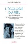L'Écologie du réel : Mort et naissance de la littérature québécoise contemporaine