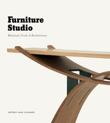 Furniture Studio: Materials, Craft, and Architecture