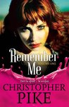 Remember Me & The Return Part I  (Remember Me #1-2)