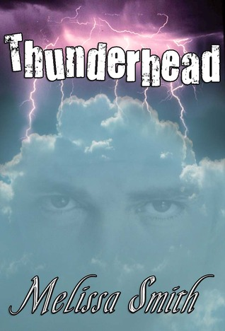 Thunderhead (The Guardian of Man, #2)