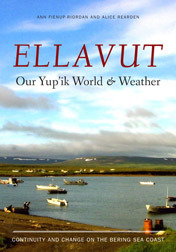 PDF Download Ellavut / Our Yup'ik World and Weather: Continuity and Climate Change on the Bering Sea Coast