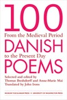 100 Danish Poems: From the Medieval Period to the Present Day