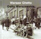 Warsaw Ghetto =: Getto Warszawskie