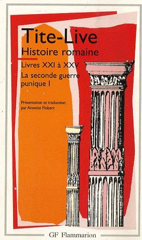 Histoire Romaine: Livres Xxi à Xxv