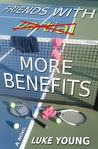 Friends With More Benefits by Luke Young