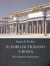 Il Foro Di Traiano A Roma: Breve Studio Dei Monumenti