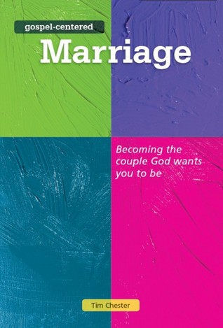 Image result for gospel centered marriage tim chester
