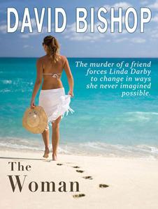 The Woman by David     Bishop
