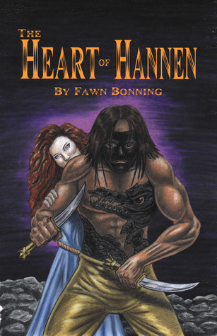 The Heart of Hannen by Fawn Bonning