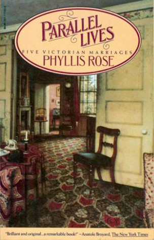Parallel Lives by Phyllis Rose