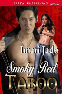 Smokey Red Taboo by Imari Jade