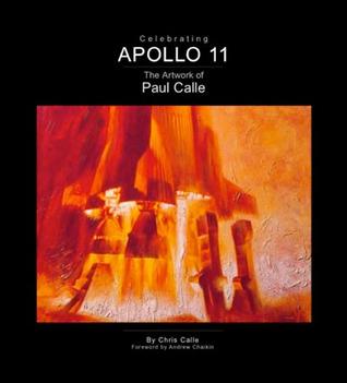 Celebrating Apollo 11: The Artwork Of Paul Calle ;
