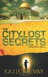 The City of Lost Secrets (A Mara Beltane Mystery #1)