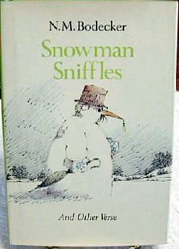 Snowman Sniffles and Other Verse