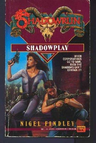 Shadowplay (Shadowrun, #9)