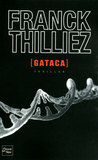 Gataca by Franck Thilliez